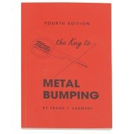 Martin Tools - The Key to Metal Bumping  4th Edition